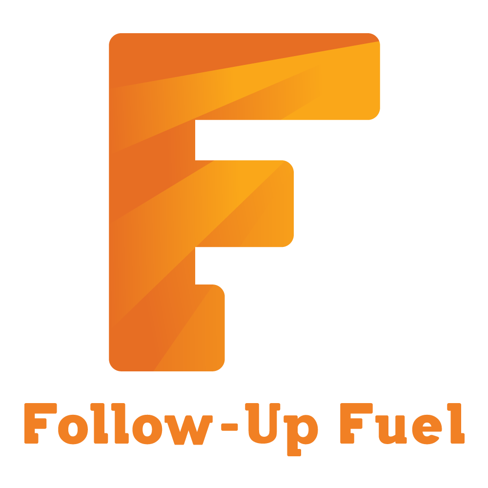 Follow-Up Fuel